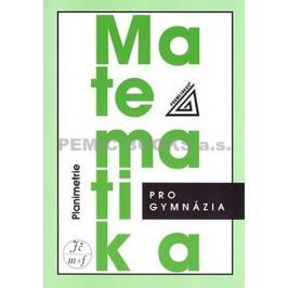 Pomykalová Eva: Matematika pro gymnázia - Planimetrie