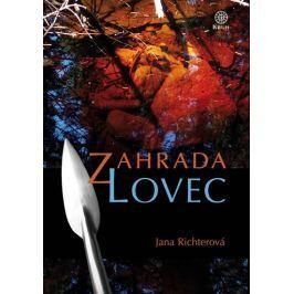 Richterová Jana: Zahrada - Lovec