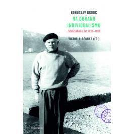 Brouk Bohuslav: Na obranu individualismu