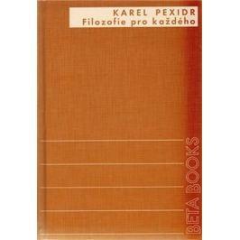 Pexidr Karel: Filozofie pro každého