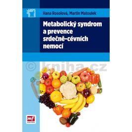 Rosolová Hana, Matoulek Martin: Metabolický syndrom a prevence srdečně-cévních nemocí