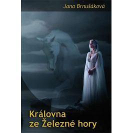 Brnušáková Jana: Královna ze Železné hory