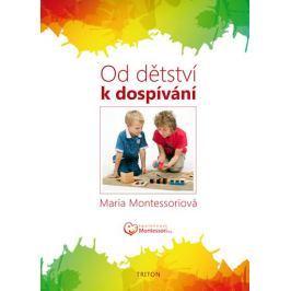 Montessori Maria: Od dětství k dospívání