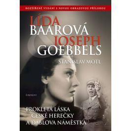Motl Stanislav: Lída Baarová a Joseph Goebbels