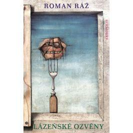 Ráž Roman: Lázeňské ozvěny