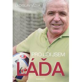 Vízek Ladislav: Pro lidi jsem Láďa