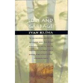 Klíma Ivan: Love and Garbage