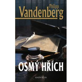 Vandenberg Philipp: Osmý hřích Historické romány