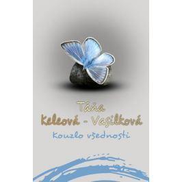 Keleová-Vasilková Táňa: Kouzlo všednosti