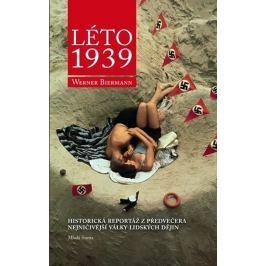 Biermann Werner: Léto 1939