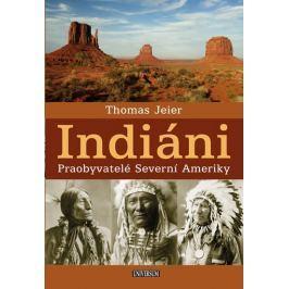 Jeier Thomas: Indiáni