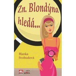 Svobodová Blanka: Zn. Blondýna hledá...