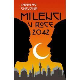 Chrudina Ladislav: Milenci v roce 2042