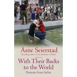 Seierstad Asne: With Their Backs to the World
