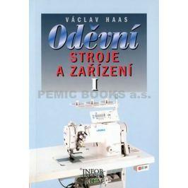 Haas Václav: Oděvní stroje a zařízení I