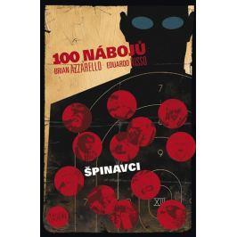Azzarello Brian, Risso Eduardo,: 100 nábojů – Špinavci