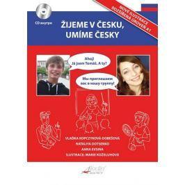 Kopczyková-Dobešová Vlaďka: Žijeme v česku, umíme česky + CD / RJ