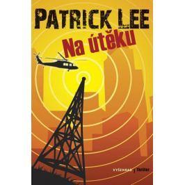 Lee Patrick: Na útěku