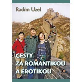 Uzel Radim: Cesty za romantikou a erotikou