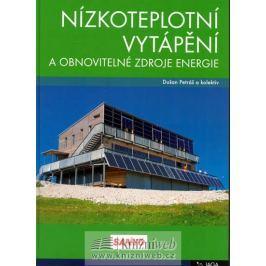 Petráš Dušan: Nízkoteplotní vytápění a obnovitelné zdroje energie
