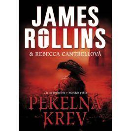 Rollins James, Cantrellová Rebecca: Pekelná krev