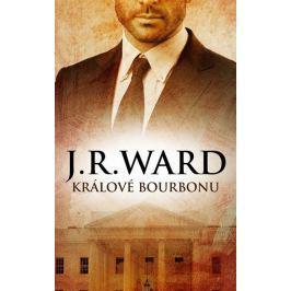Ward J. R.: Králové bourbonu