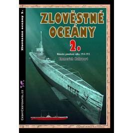 Hakvoort Emmerich: Zlověstné oceány 2. - Německá ponorková válka 1914-1915