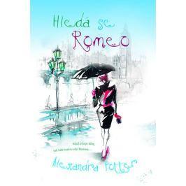 Potter Alexandra: Hledá se Romeo