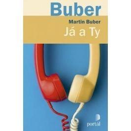 Buber Martin: Já a Ty
