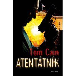 Cain Tom: Atentátník
