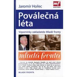 Hořec Jaromír: Poválečná léta - Vzpomínky zakladatele Mladé fronty