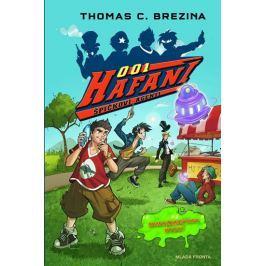 Brezina Thomas: Hafani 001 - Mimozemšťani útočí
