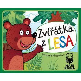 Hegerová Vendula: Zvířátka z lesa Naučná literatura do 10 let