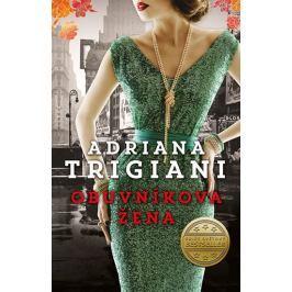Trigiani Adriana: Obuvníkova žena