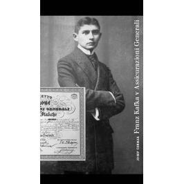 Čermák Josef: Franz Kafka v Assicurazioni Generali