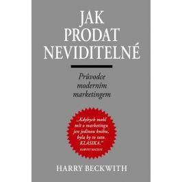 Beckwith Harry: Jak prodat neviditelné