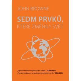 Browne John: Sedm prvků, které změnily svět