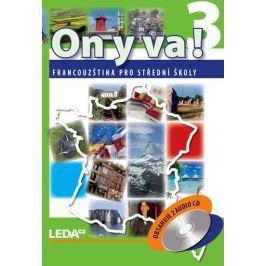 Taišlová Jitka: ON Y VA! 3 - Francouzština pro střední školy - učebnice + 2CD - 2. vydání