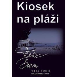Boom Felix: Kiosek na pláži