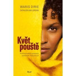 Dirie Waris, Millerová Cathleen: Květ pouště - Podivuhodné putování somálské kočovnice Biografie