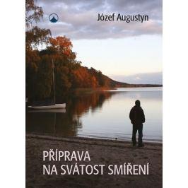 Augustyn Józef: Příprava na svátost smíření