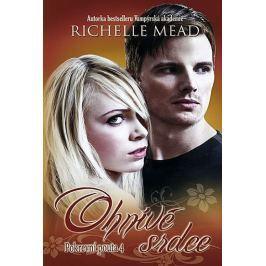 Mead Richelle: Pokrevní pouta 4 - Ohnivé srdce