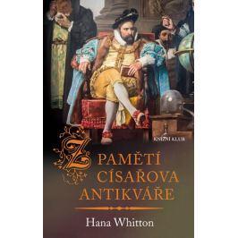 Whitton Hana: Z pamětí císařova antikváře