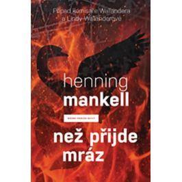 Mankell Henning: Než přijde mráz