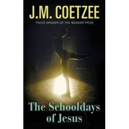 Coetzee John Maxwell: Schooldays Of Jesus