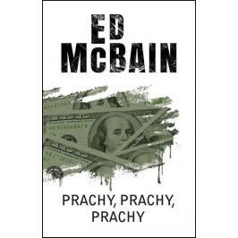 McBain Ed: Prachy, prachy, prachy