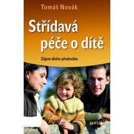 Novák Tomáš: Střídavá péče o dítě