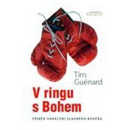 Guénard Tim: V ringu s Bohem Biografie