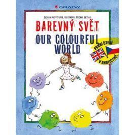 Pospíšilová Zuzana: Barevný svět / Our colourful world