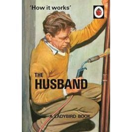 Hazeley Jason: How It Works: The Husband